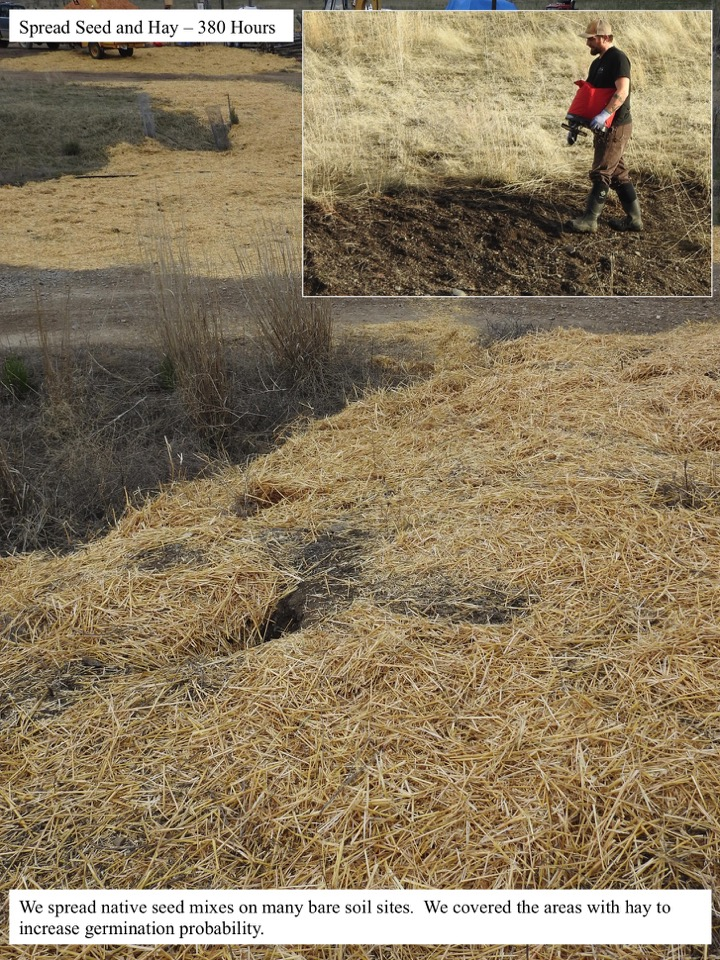 Spread Seed and Hay – 380 Hours