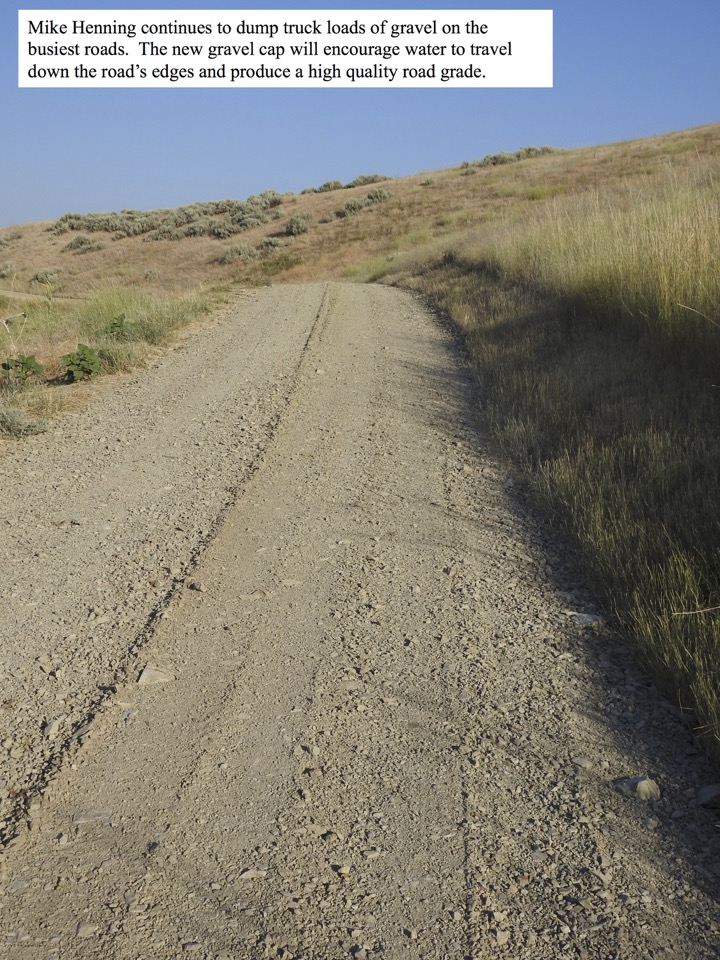 Mike Henning continues to dump truck loads of gravel on the busiest roads.