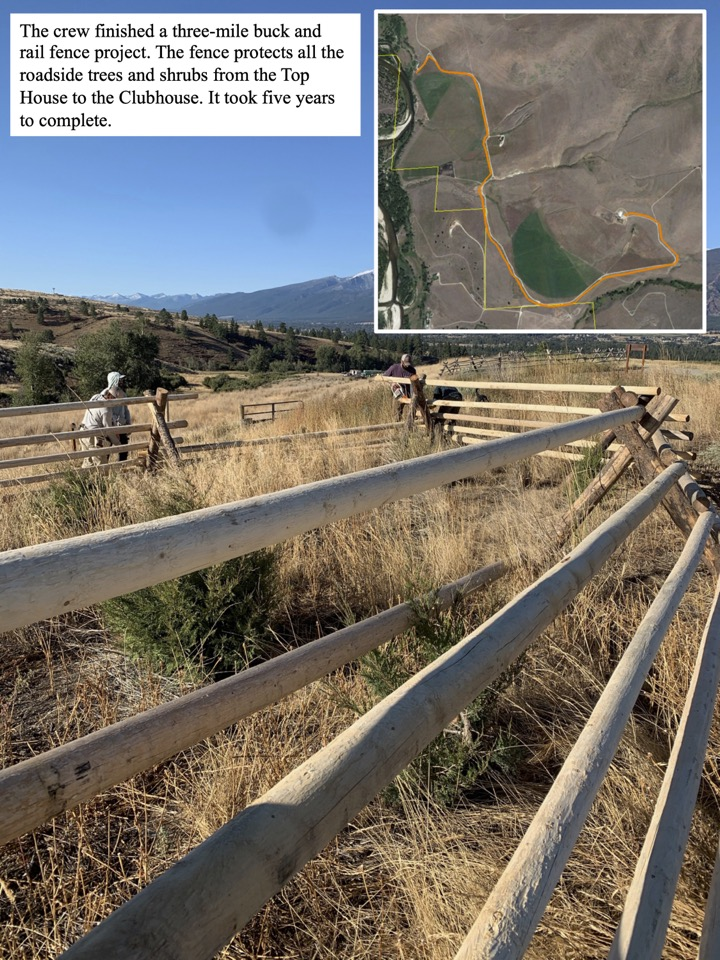 The crew finished a three-mile buck and rail fence project