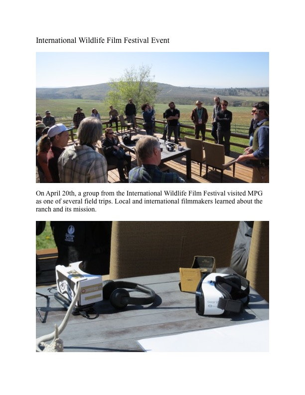 On April 20th, a group from the International Wildlife Film Festival visited MPG as one of several field trips. Local and international filmmakers learned about the ranch and its mission.