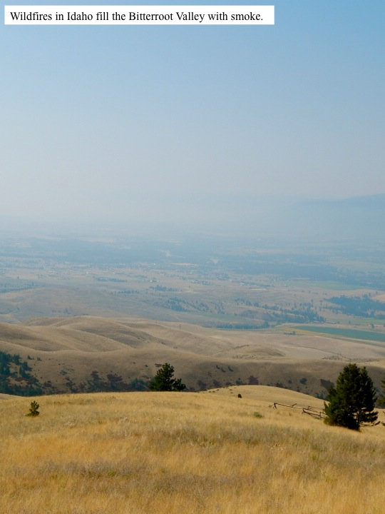 Wildfires in Idaho fill the Bitterroot Valley with smoke.