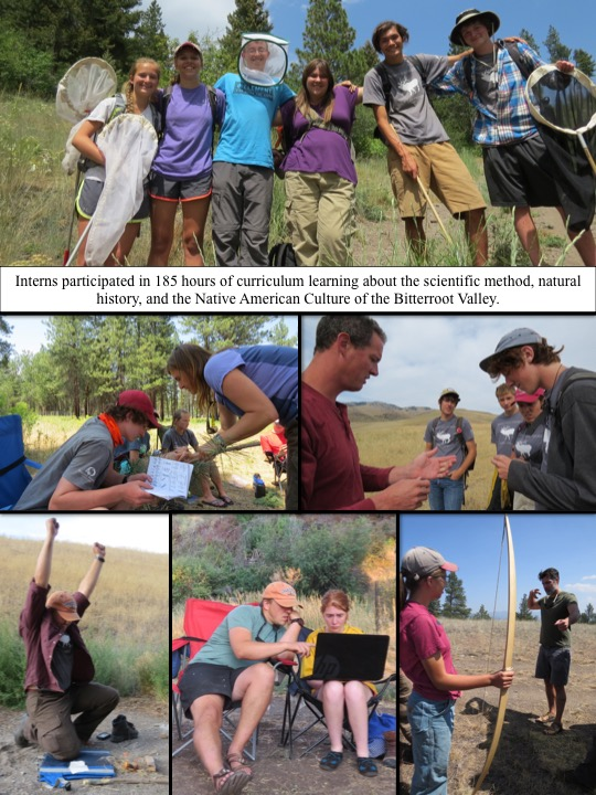 Interns participated in 185 hours of curriculum learning about the scientific method, natural history, and the Native American Culture of the Bitterroot Valley.
